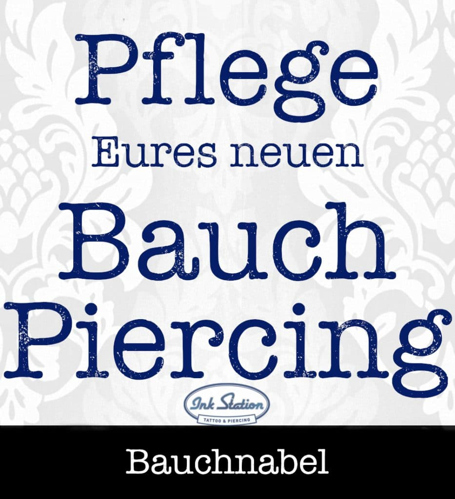 Pflege Bauchnabelpiercing piercing ABC ink station stuttgart piercingstudio