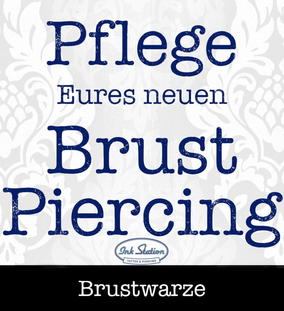 Pflege Brustwarzenpiercingpiercing piercing ABC ink station stuttgart piercingstudio.jpg (3)